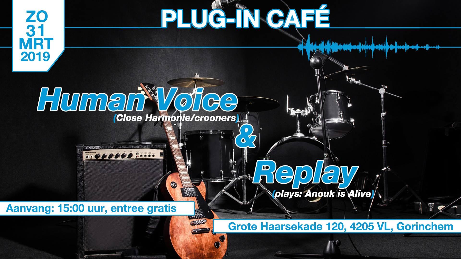 PLug-in met: Human Voice & Replay (Anouk is Alive) @ Podium Gorcum