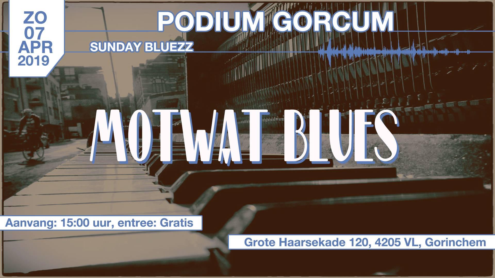 Sunday Bluezz met Mot Wat Bluezz @ Podium Gorcum