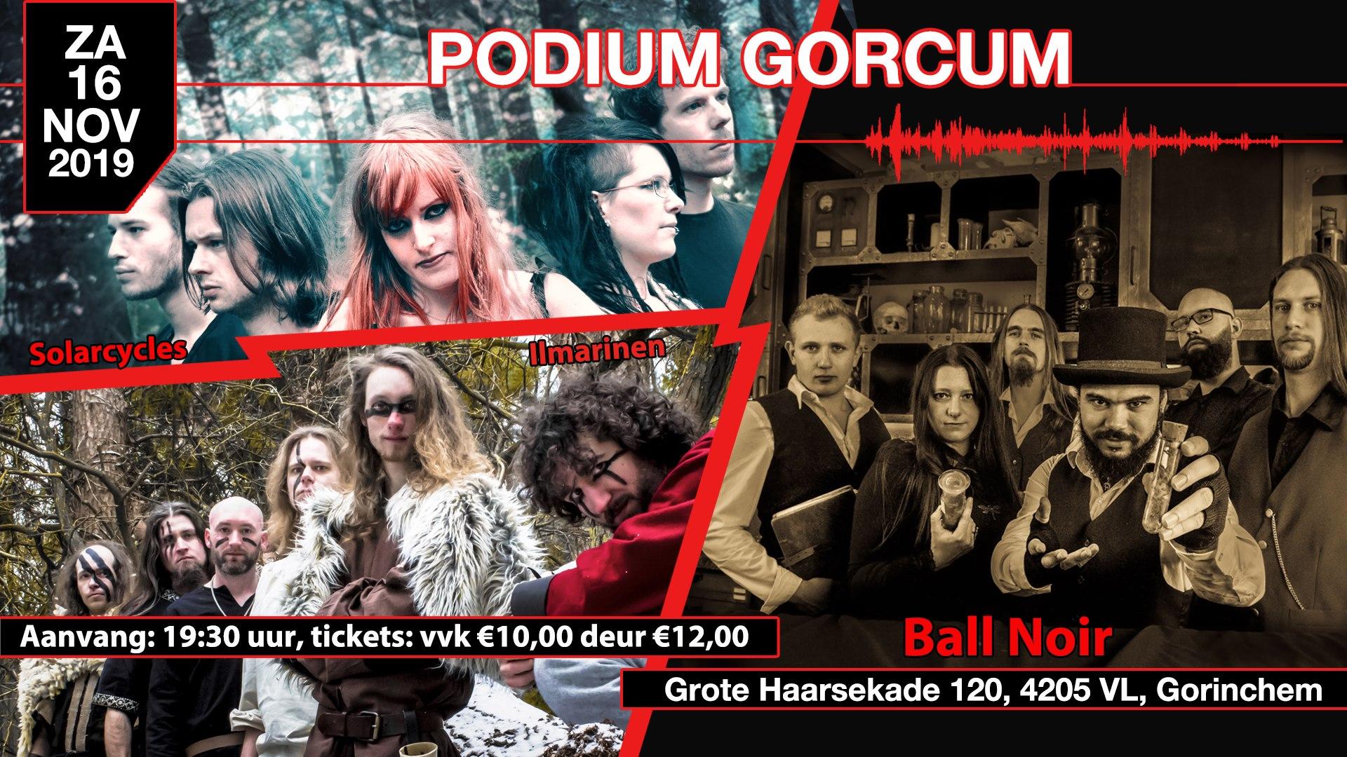Solarcycles, Ilmarinen & Ball Noir @ Podium Gorcum