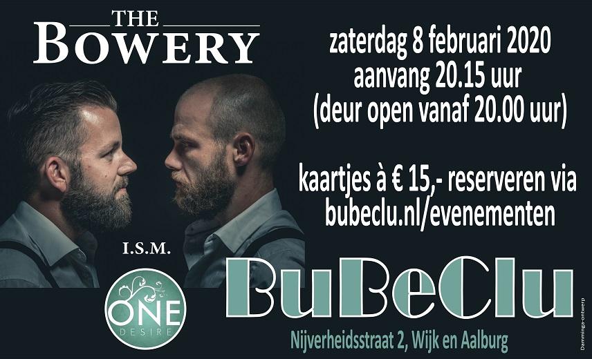 The Bowery en One Desire @ BuBeClu